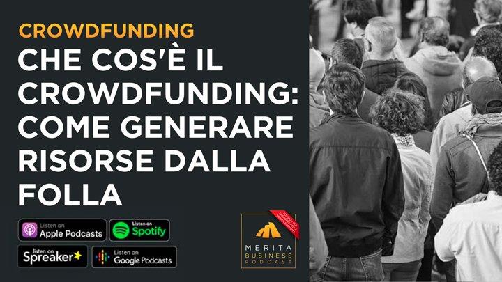 Che cosa è il crowdfunding. La cover del post.