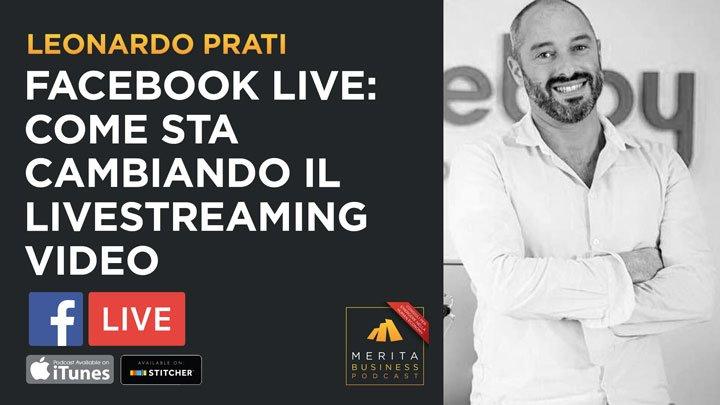 Leonardo Prati ci racconta come si fanno le Facebook Live