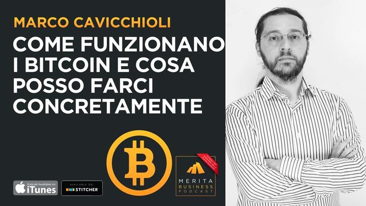 Marco Cavicchioli: come funzionano i Bitcoin