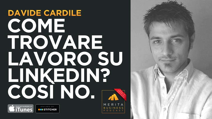Davide Cardile - Come trovare lavoro con Linkedin