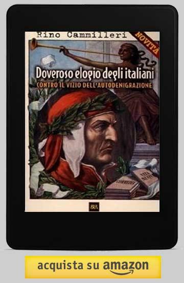 Doveroso elogio degli italiani. Contro il vizio dell'autodenigrazione - Rino Cammilleri