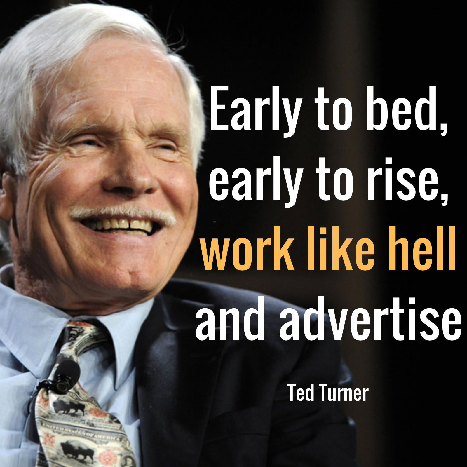 """Il motto usato da Gert Boyle per motivarsi: """"Early to bed, early rise, work like hell and advertise"""""""