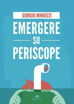 Emergere su Periscope - Periscope app