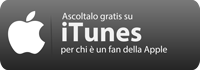 Ascolta il podcast su iTunes - Apple