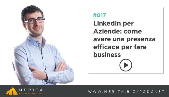 Una presenza efficace su Linkedin per le aziende - Con Luca Bozzato