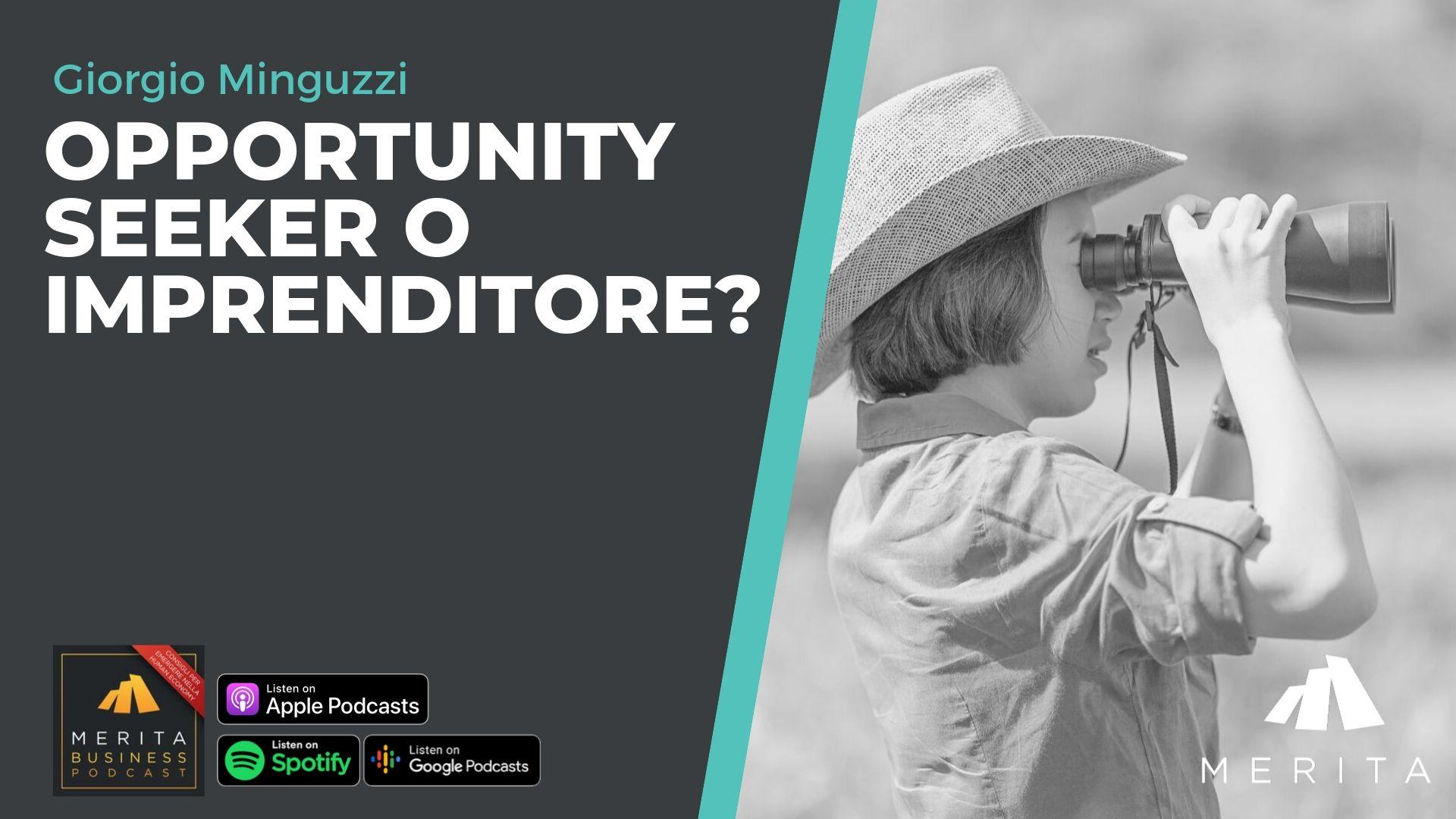 Opportunity seeker o Imprenditore?