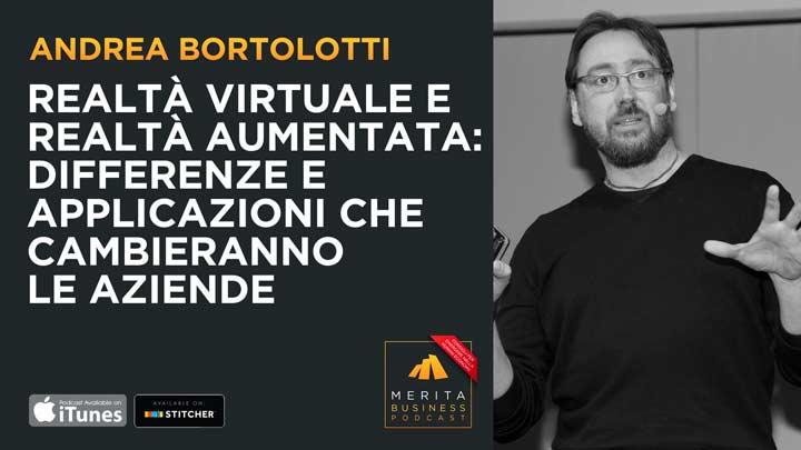 Realtà Aumentata e Realtà Virtuale: Andrea Bortolotti