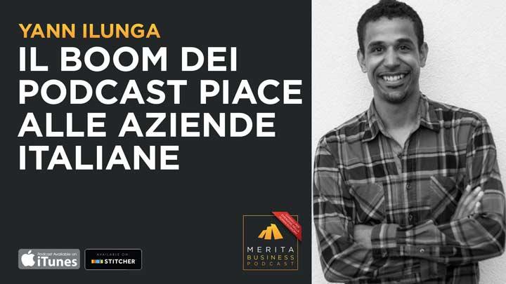 Yann Ilunga - Aziende Italiane e pubblicità sui podcast