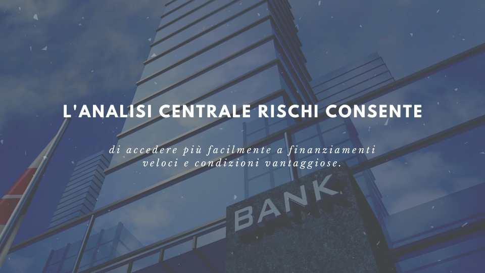 Analisi Centrale Rischi Banca D'Italia